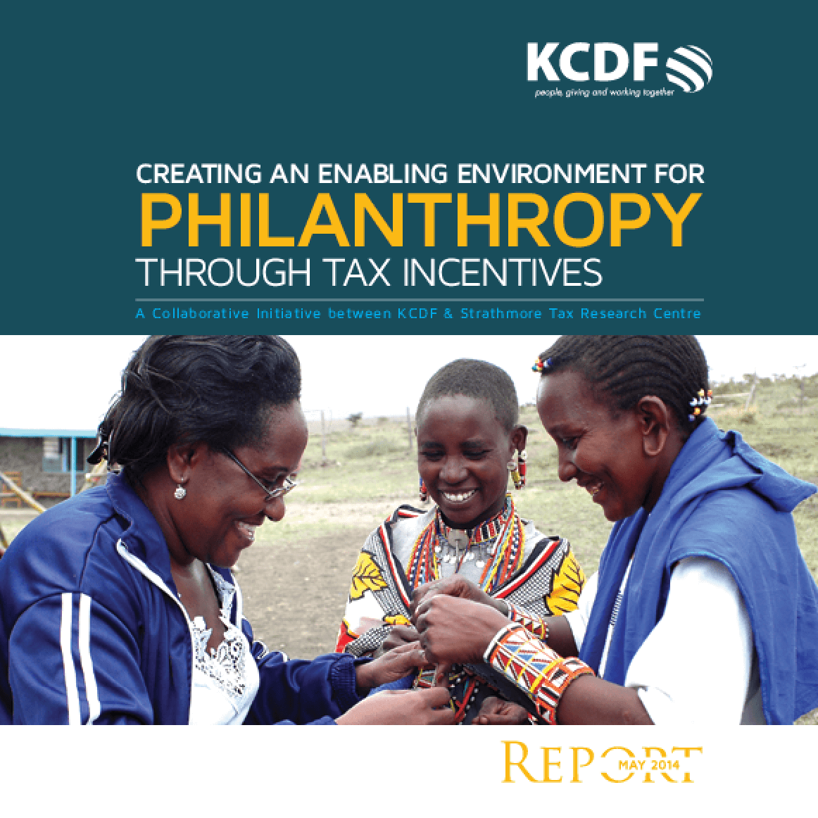 Creating an Enabling Environment for Philanthropy through Tax Incentives