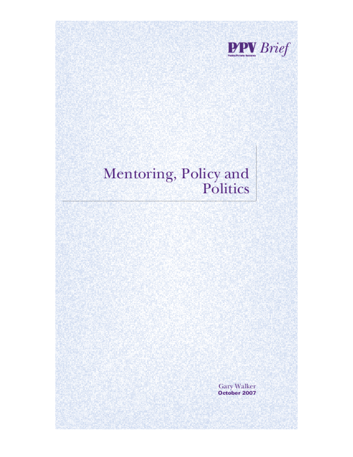 Mentoring, Policy and Politics