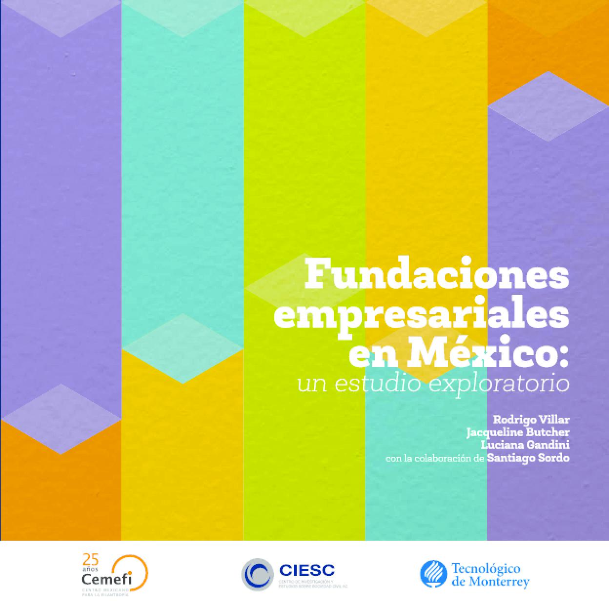 Fundaciones Empresariales en México: Un Estudio Exploratorio