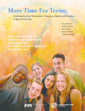 More Time For Teens: Understanding Teen Participation -- Frequency, Intensity and Duration -- In Boys & Girls Clubs