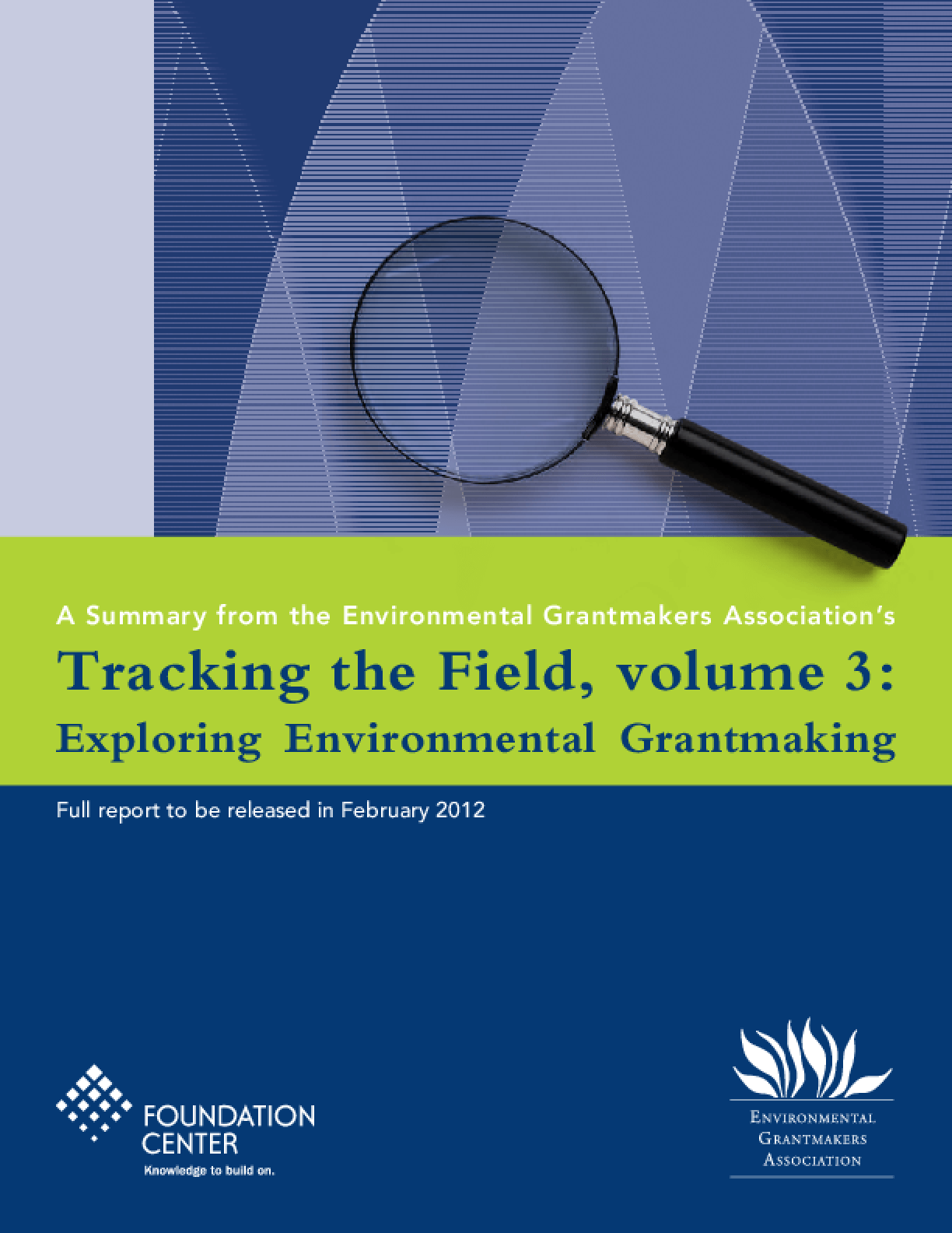 Tracking the Field Volume 3: Exploring Environmental Grantmaking - Executive Summary