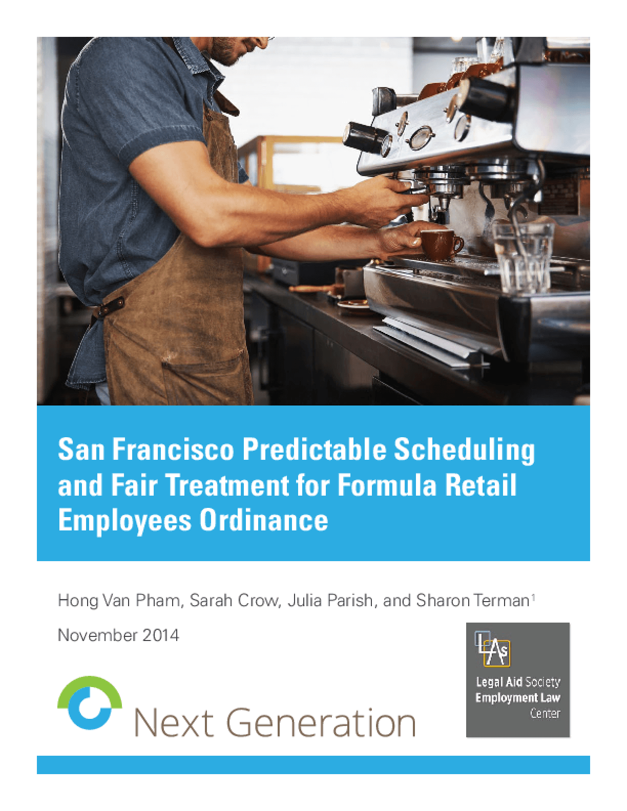 San Francisco Predictable Scheduling and Fair Treatment for Formula Retail Employees Ordinance