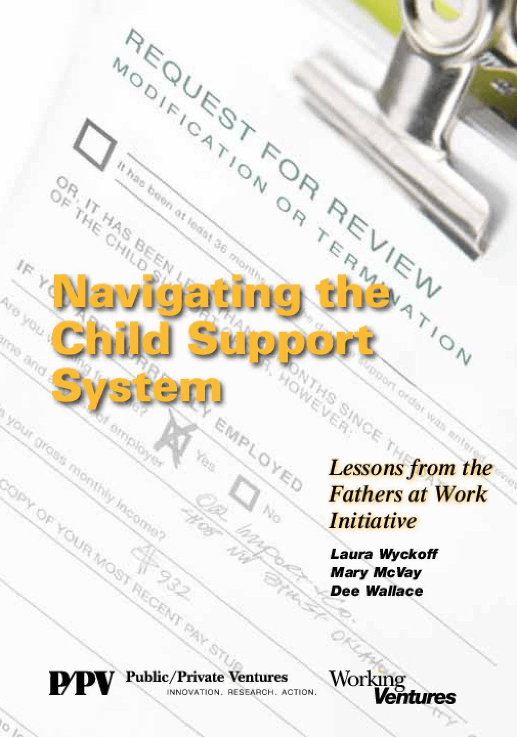 Navigating the Child Support System: Lessons from the Fathers at Work Initiative