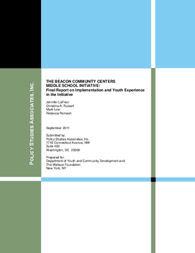 The Beacon Community Centers Middle School Initiative: Final Report on Implementation and Youth Experience in the Initiative