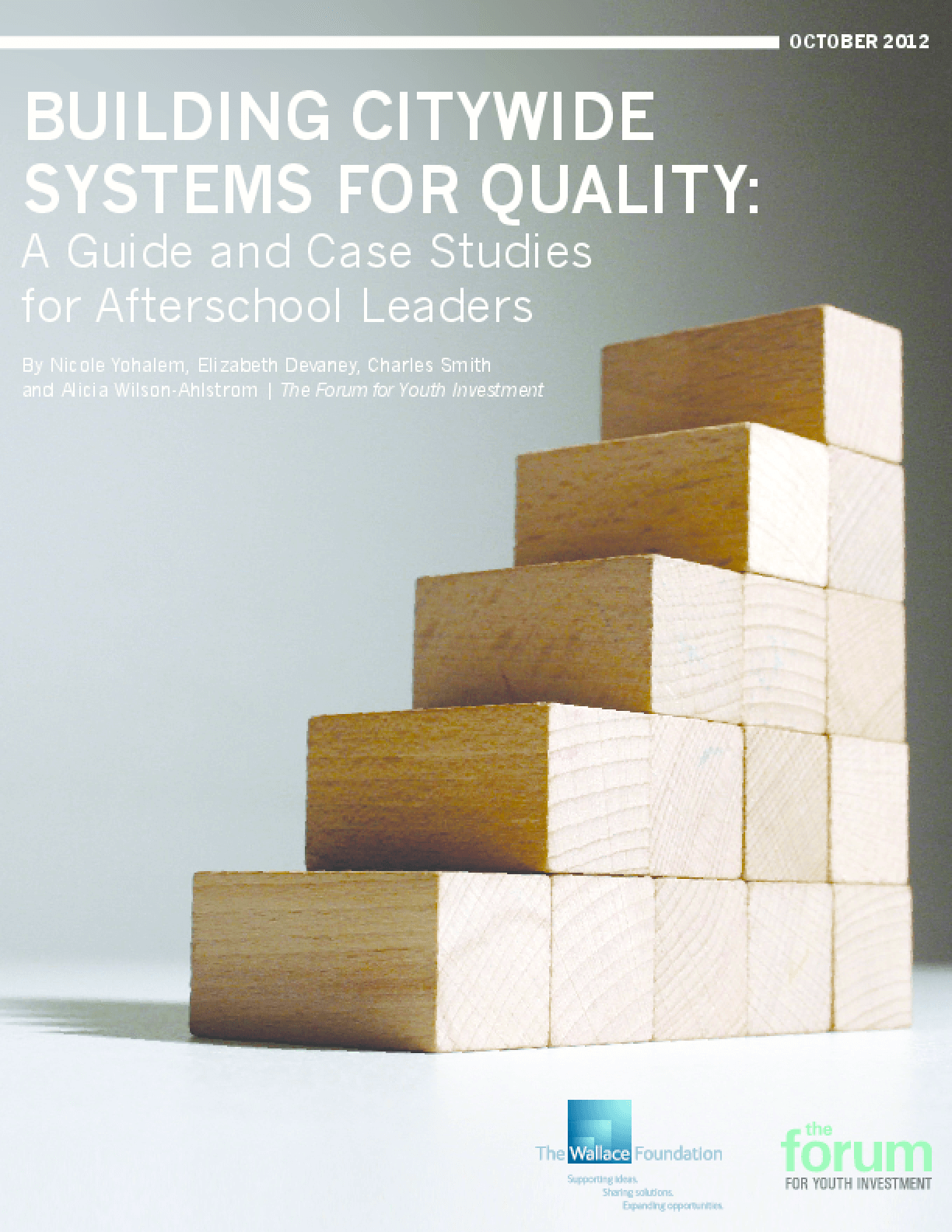 Building Citywide Systems for Quality: A Guide and Case Studies for Afterschool Leaders