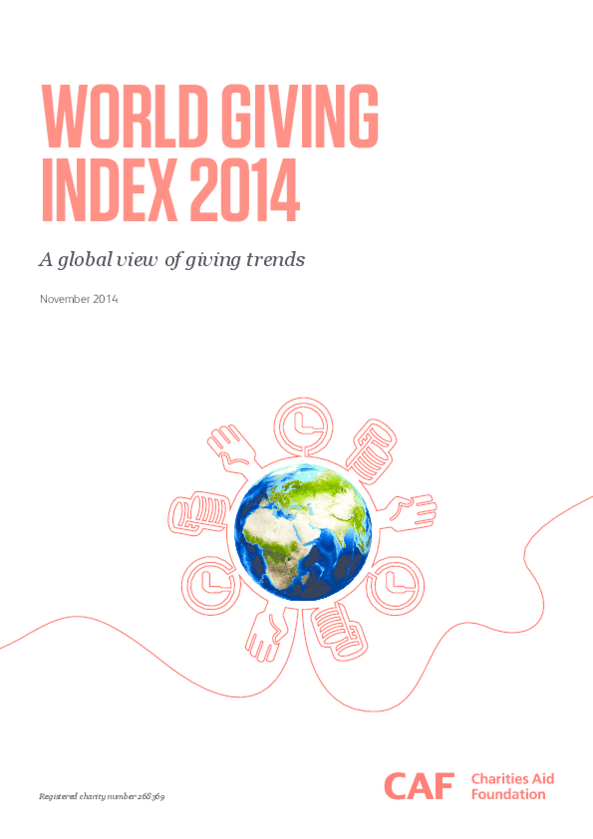 World Giving Index 2014: A Global View of Giving Trends