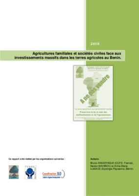 Agricultures Familiales et Sociétés Civiles Face Aux Investissements Massifs Dans Les Terres Agricoles au Benin