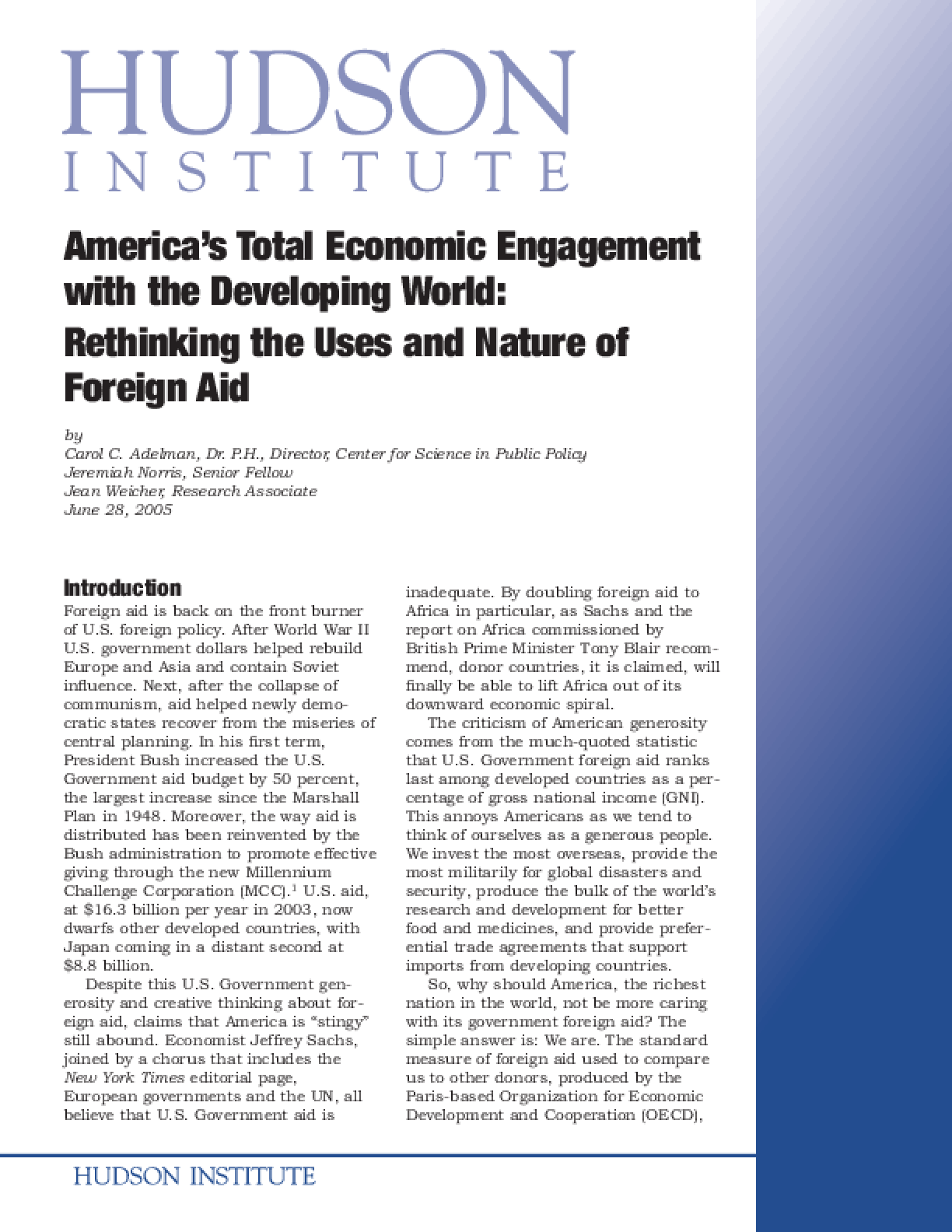 America's Total Economic Engagement with the Developing World: Rethinking the Uses and Nature of Foreign Aid.