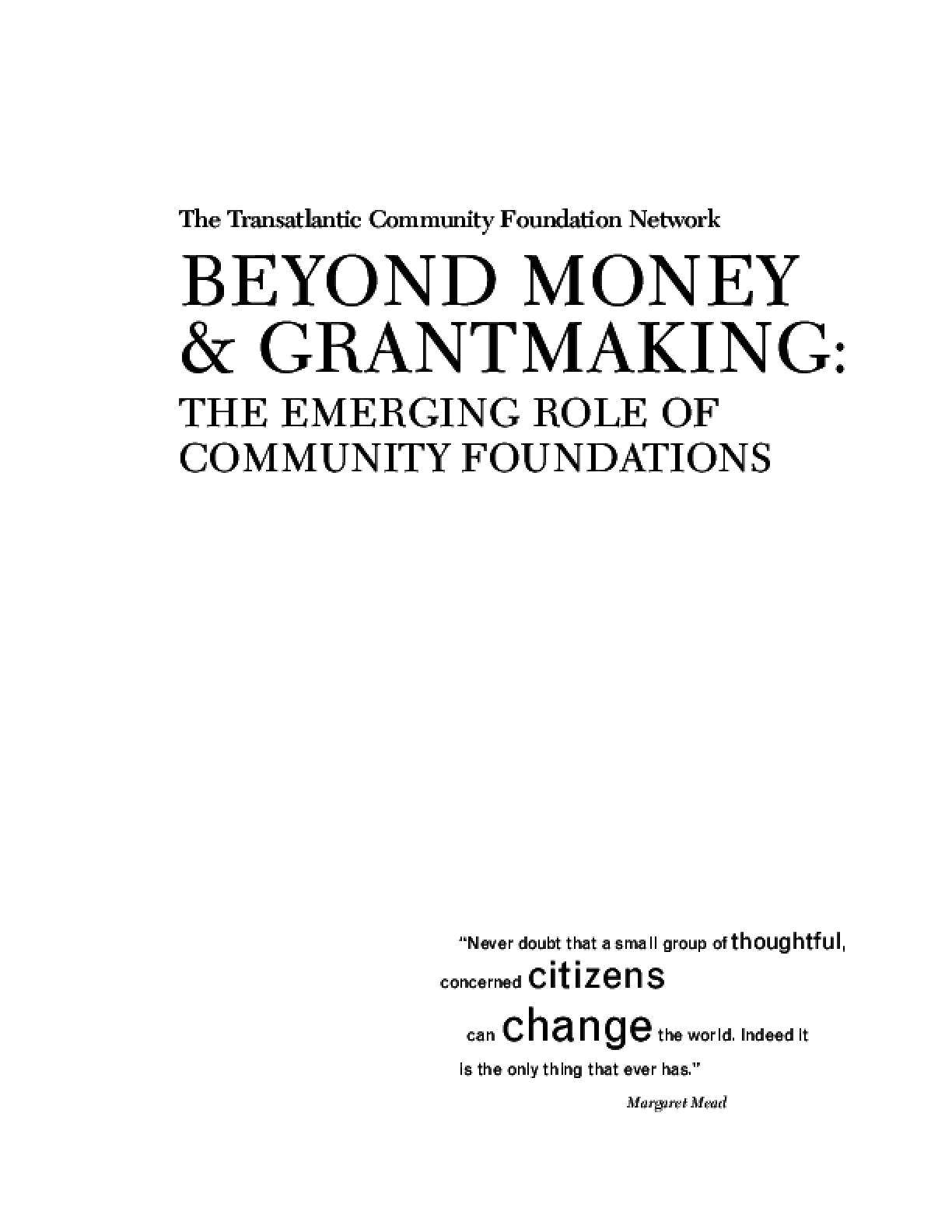 Beyond Money and Grantmaking: The Emerging Role of Community Foundations