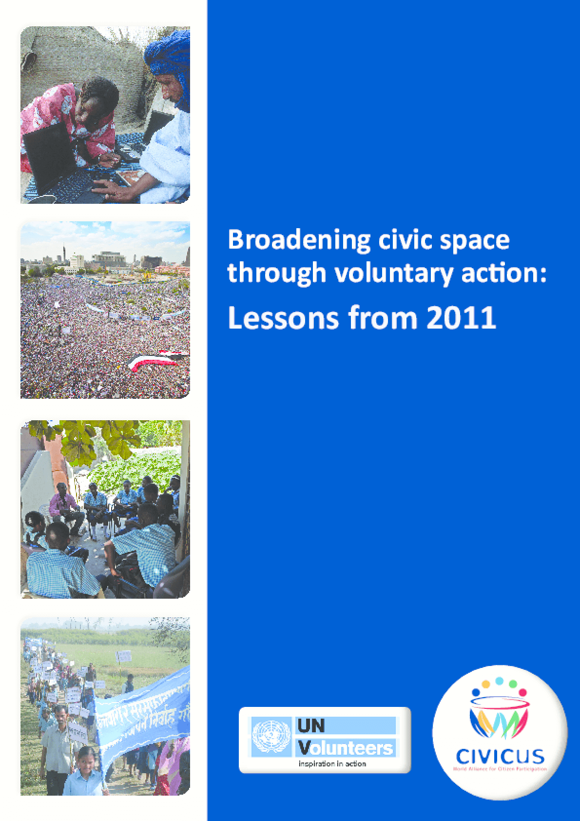 Broadening Civic Space Through Voluntary Action Lessons from 2011