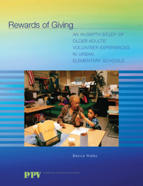 Rewards of Giving: An In-Depth Study of Older Adults' Volunteer Experiences in Urban Elementary Schools