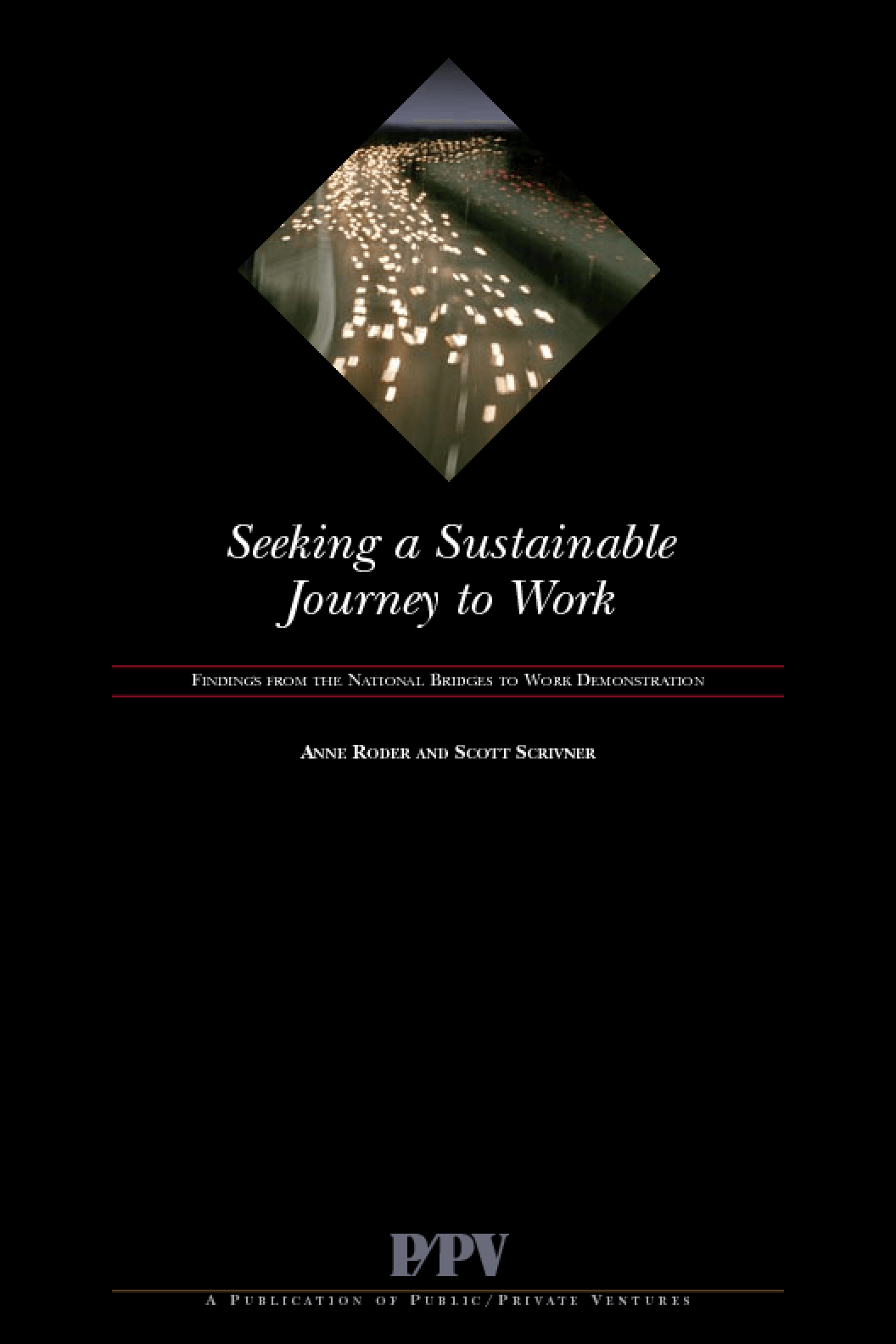Seeking A Sustainable Journey to Work: Findings from the National Bridges to Work Demonstration