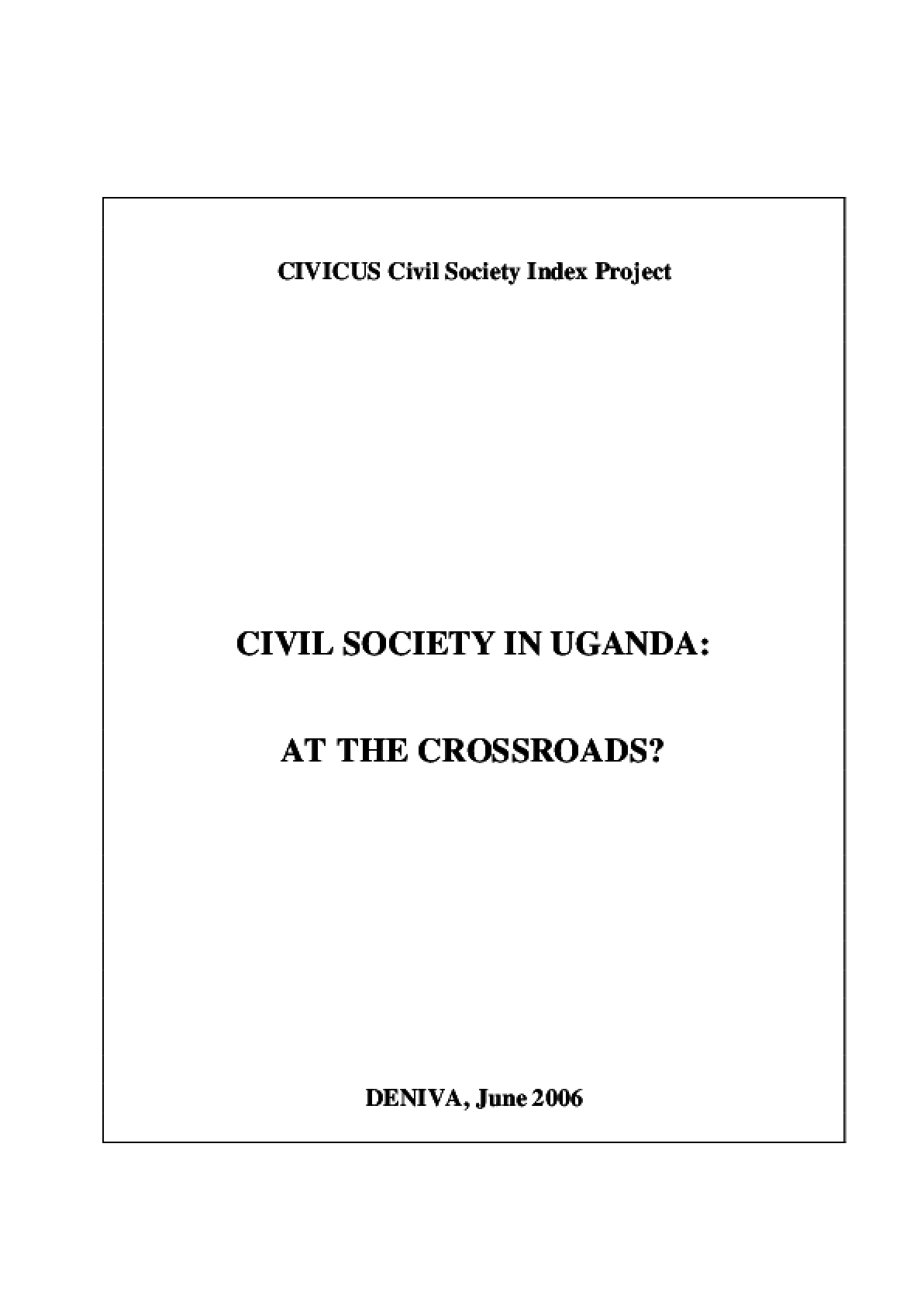 Civil Society in Uganda: At the Crossroads?