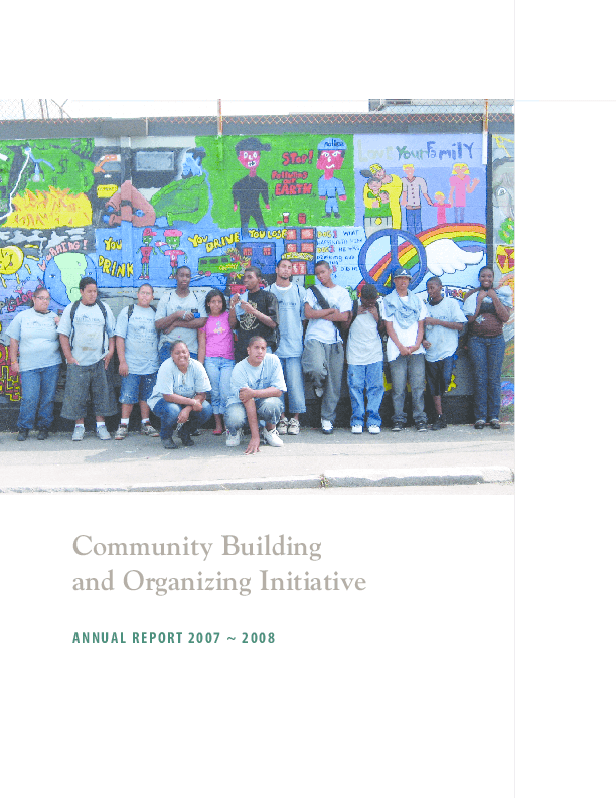 Community Building and Organizing Initiative Annual Report 2007-2008