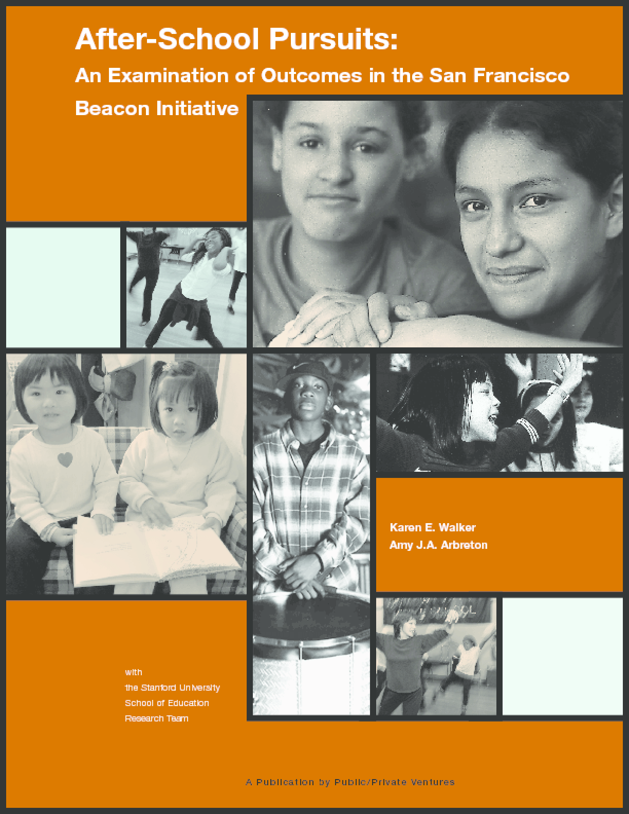 After-School Pursuits: An Examination of Outcomes in the San Francisco Beacon Initiative