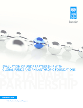 Evaluation of UNDP Partnership with Global Funds and Philanthropic Foundations