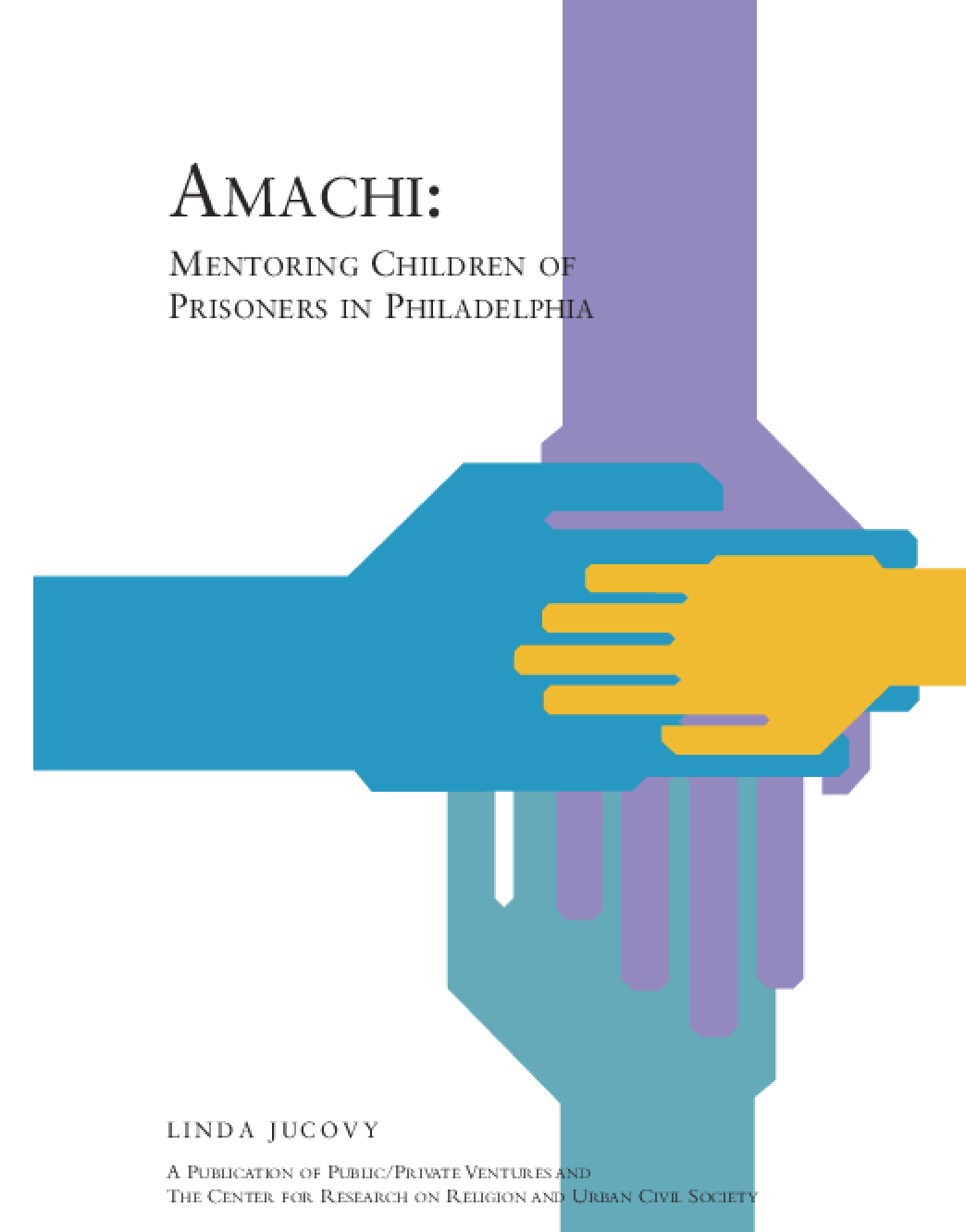 Amachi: Mentoring Children of Prisoners in Philadelphia