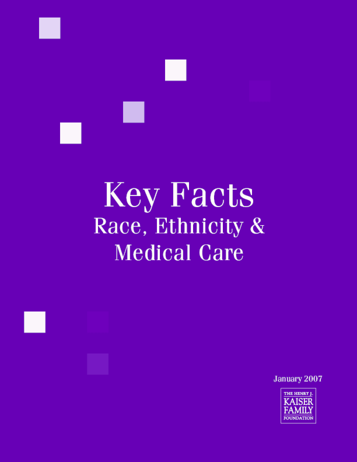 Key Facts: Race, Ethnicity and Medical Care