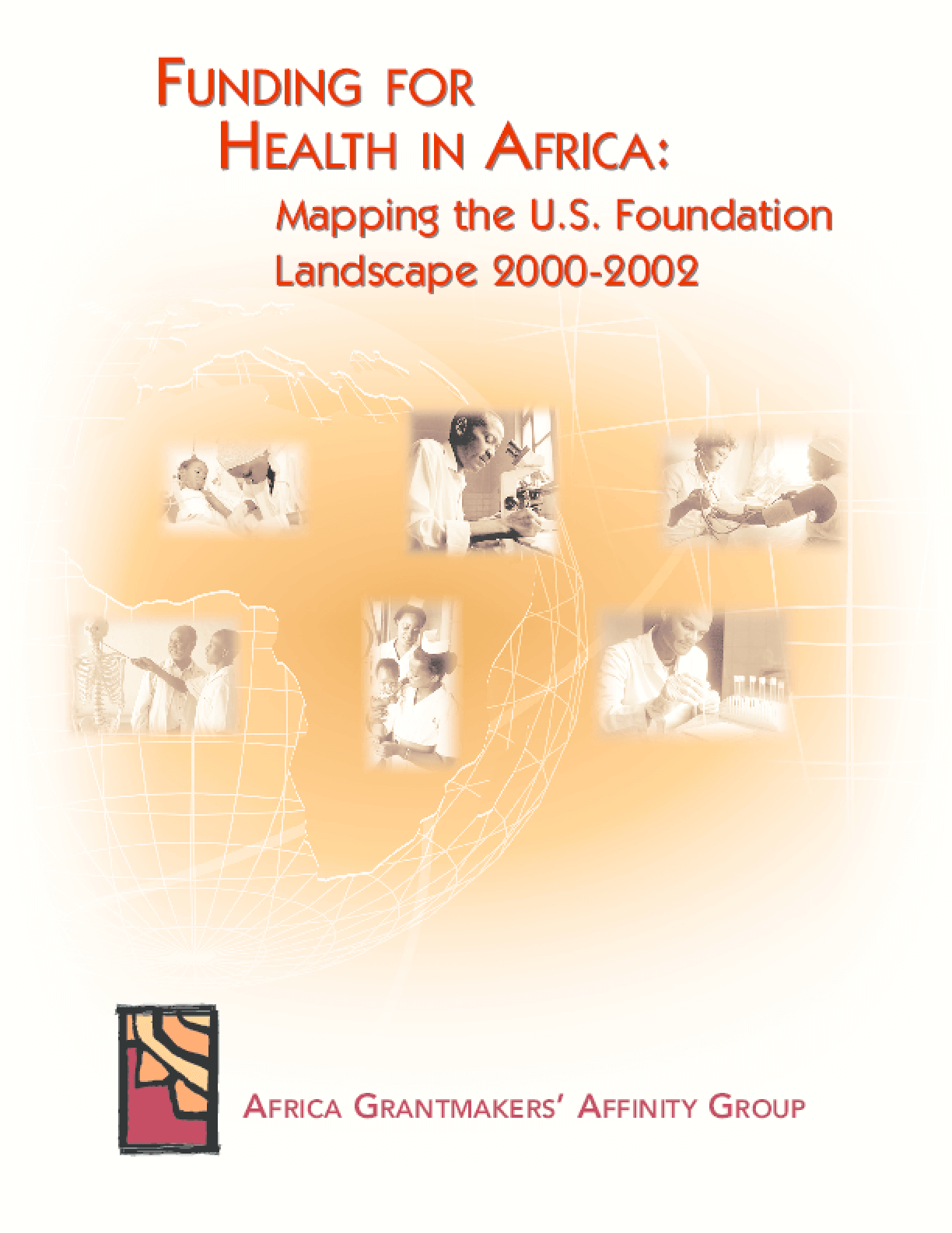 Funding for Health in Africa: Mapping the U. S. Foundation Landscape, 2000-2002
