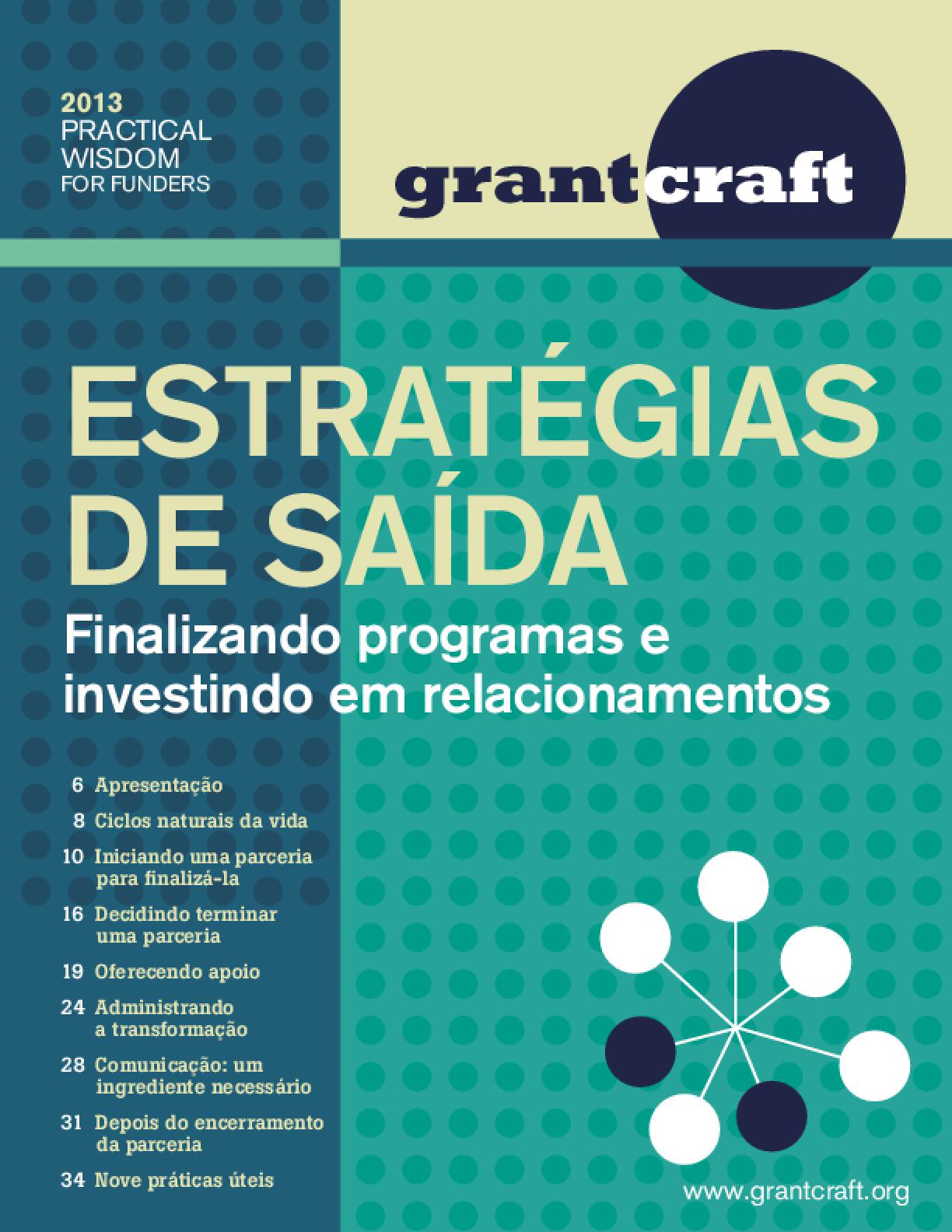 Estratégias de Saída: finalizando programas e investindo em relacionamentos