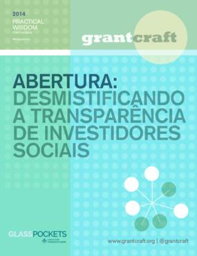 Abertura: desmistificando a transparência de investidores sociais