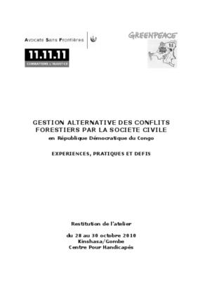 Gestion Alternative des Conflits Forestiers Par la Société Civile en République Démocratique du Congo: Expériences, Pratiques et Défis