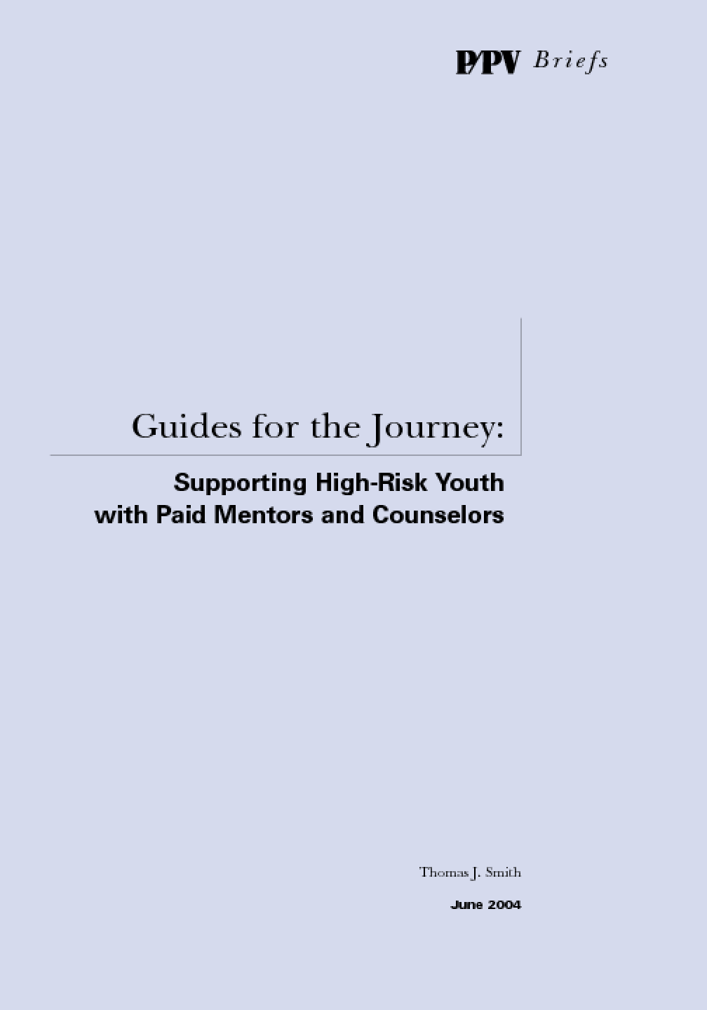 Guides for the Journey: Supporting High-Risk Youth with Paid Mentors and Counselors