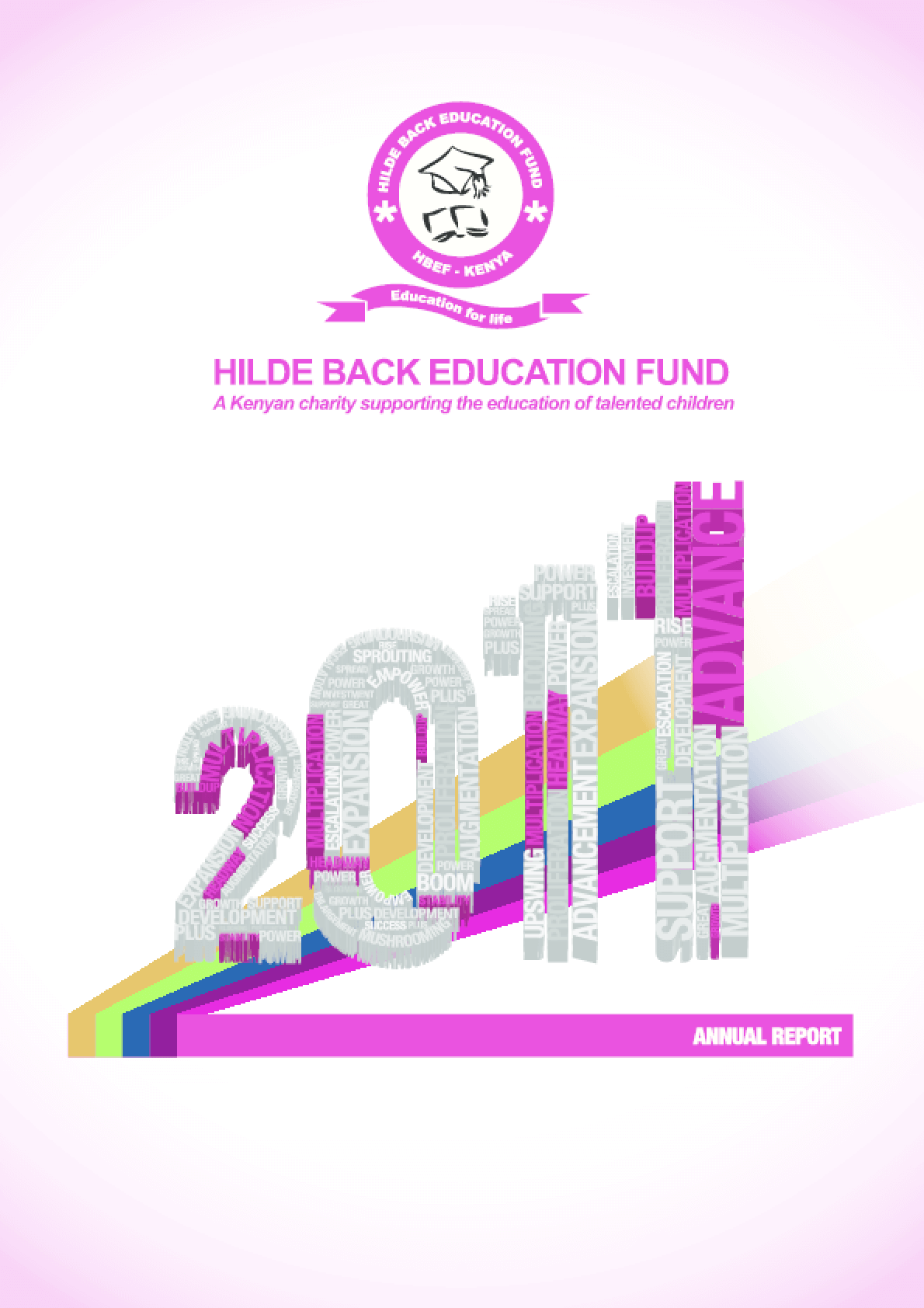 Hilde Back Education Fund 2011 Annual Report
