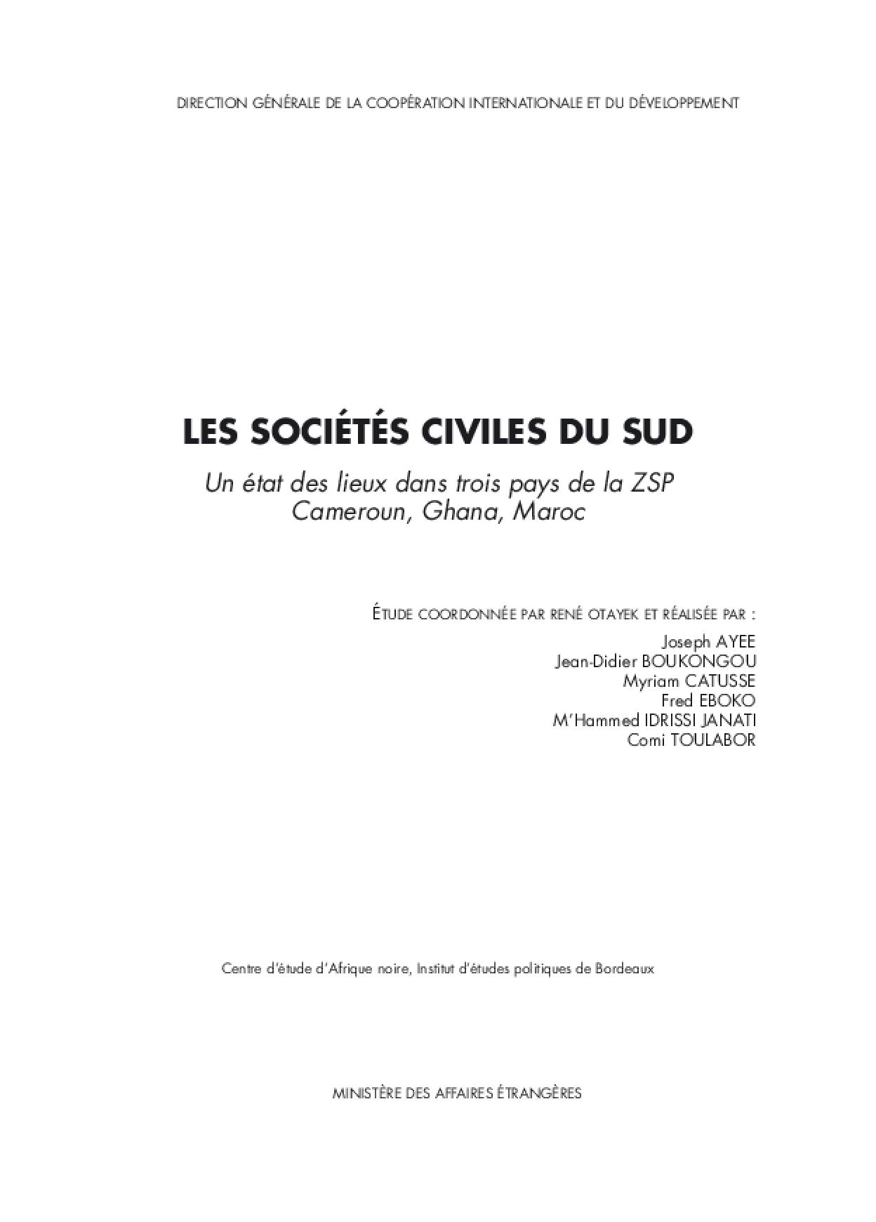 Les Sociétés Civiles du Sud: Un état des Lieux Dans Trois Pays de la Zsp, Cameroun, Ghana, Maroc