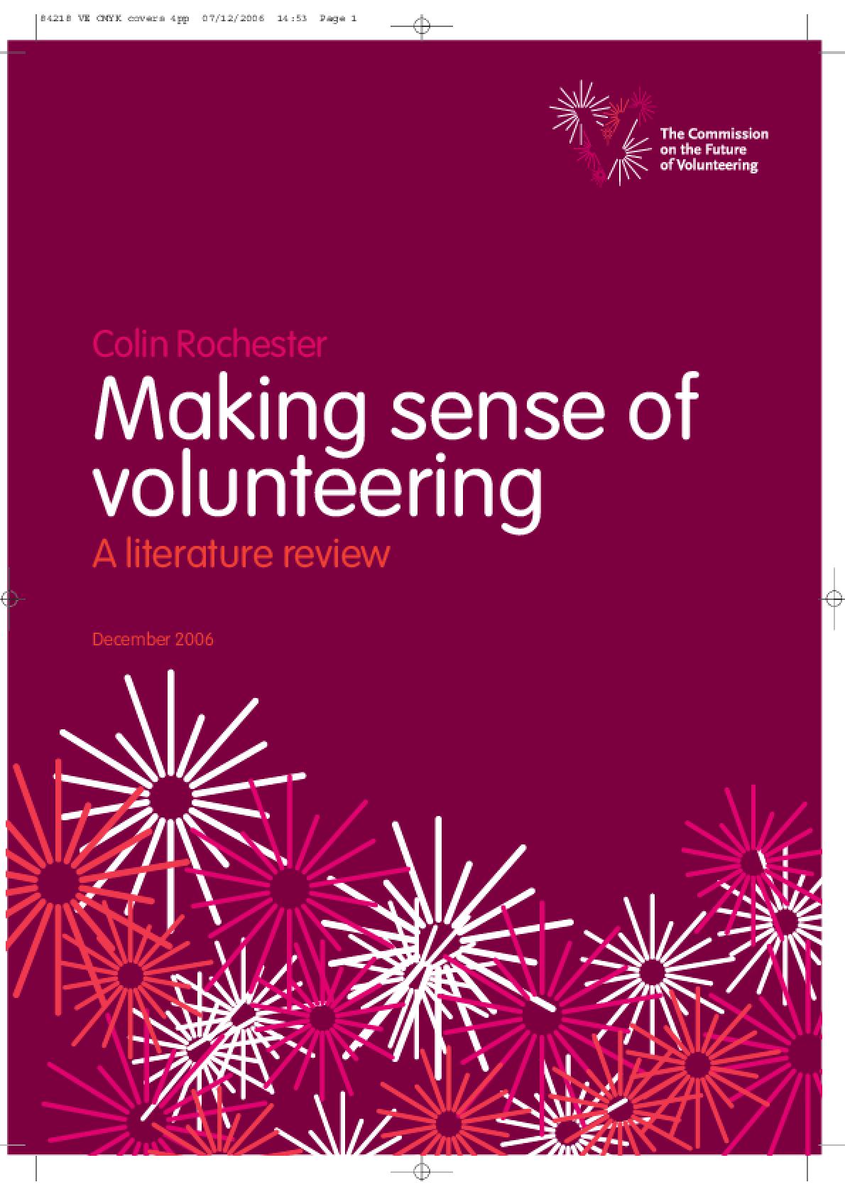 Making Sense of Volunteering: A Literature Review