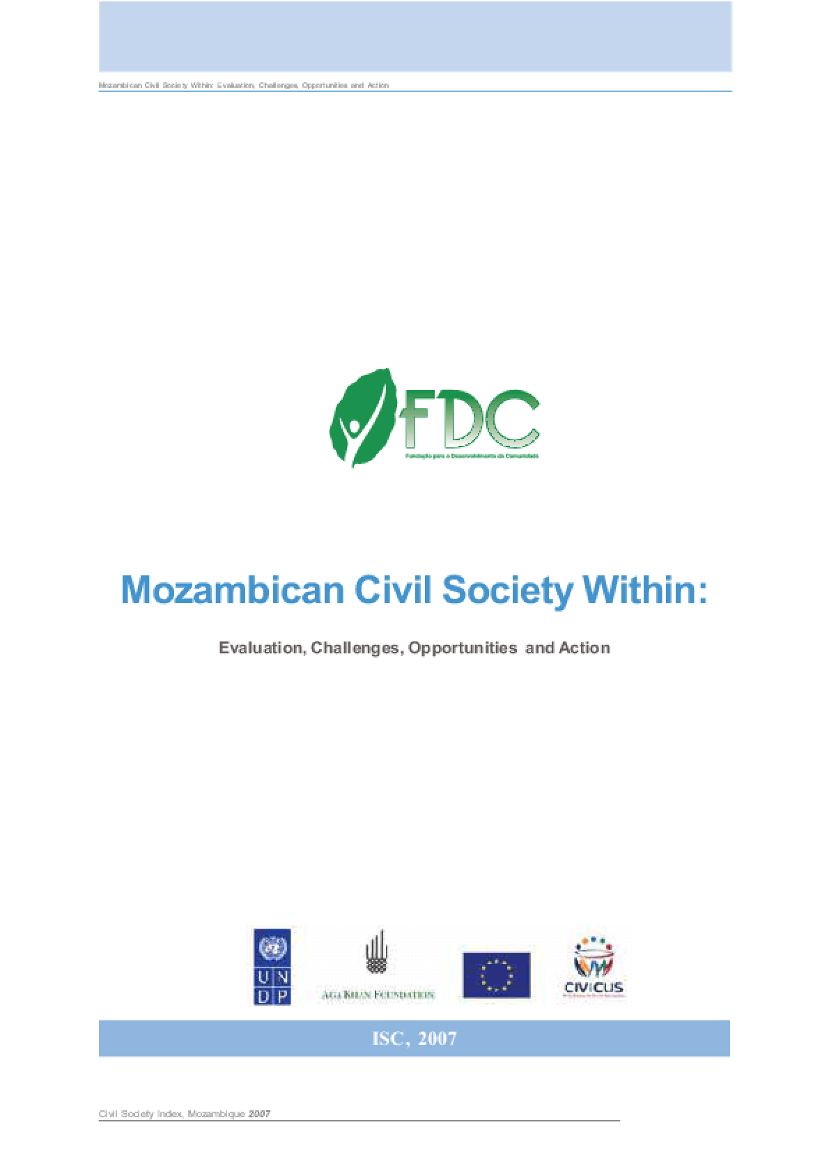 Mozambican Civil Society Within: Evaluation, Challenges, Opportunities and Action
