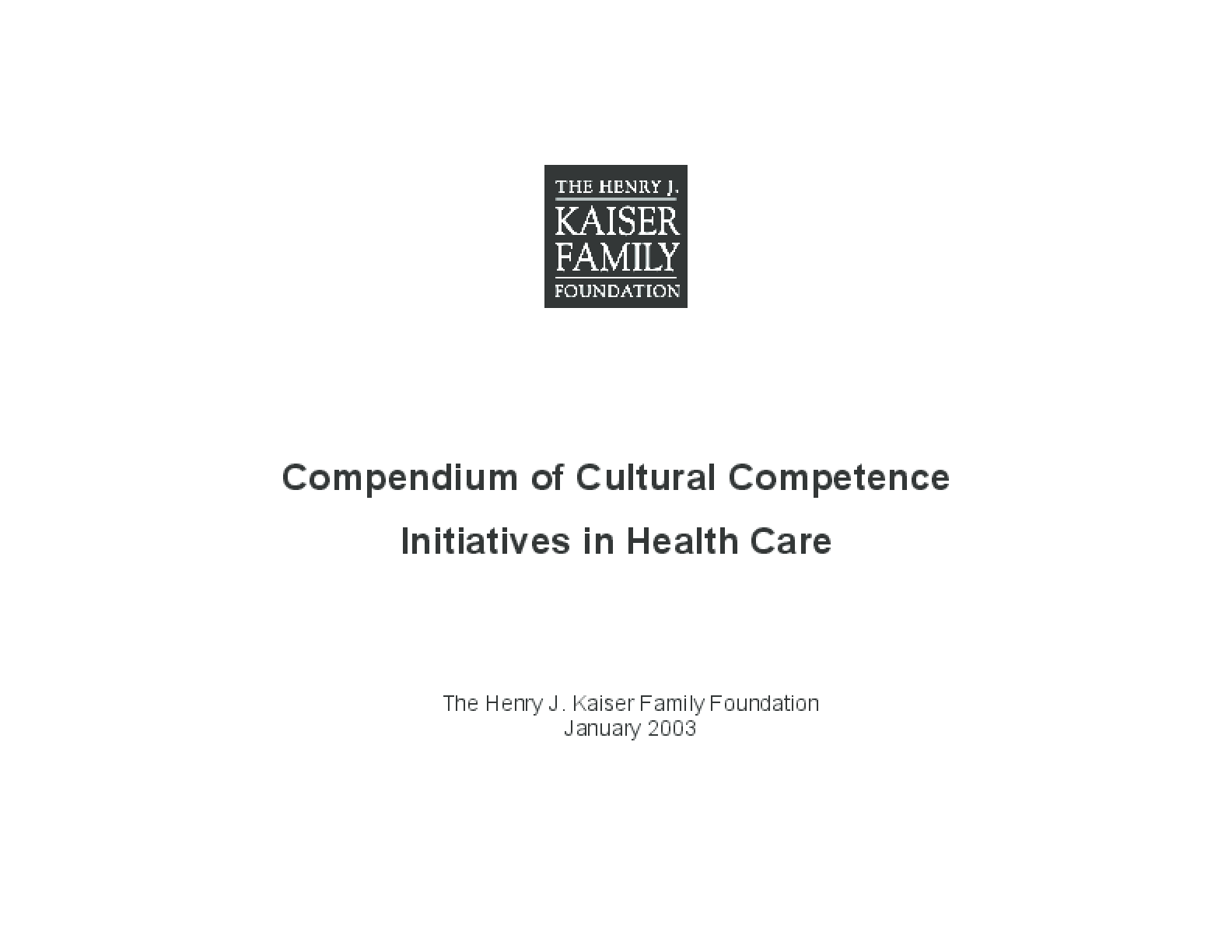 Compendium of Cultural Competence Initiatives in Health Care