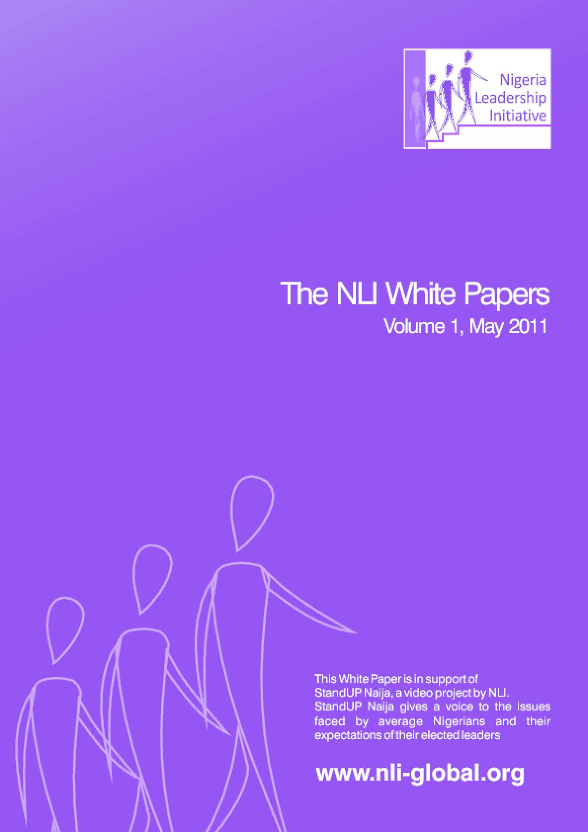 The Nigeria Leadership Initiative White Papers: Volume 1