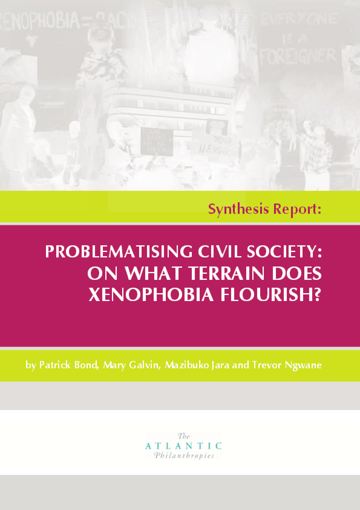 Problematising Civil Society- on What Terrain Does Xenophobia Flourish