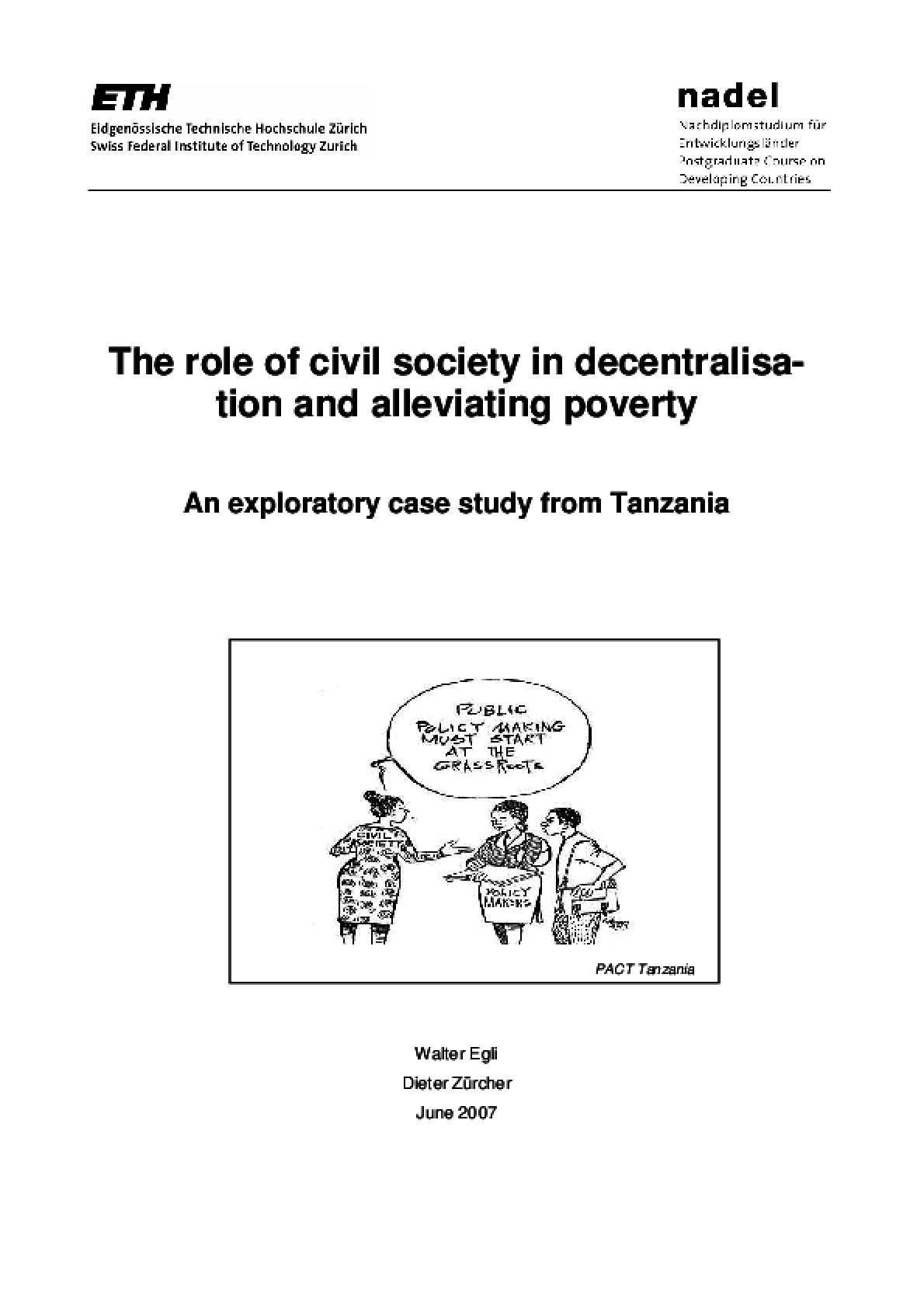 The Role of Civil Society in Decentralisa-tion and Alleviating Poverty: An Exploratory Case Study from Tanzania