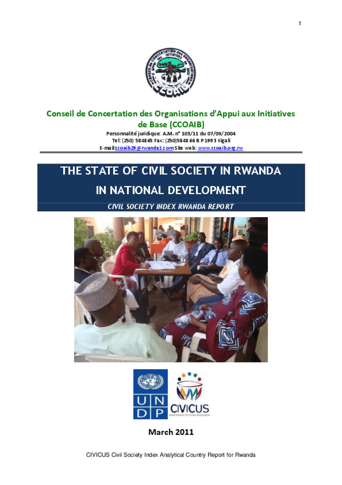 The State of Civil Society in Rwanda in National Development Civil Society Index Rwanda Report: Civil Society Index Rwanda Report
