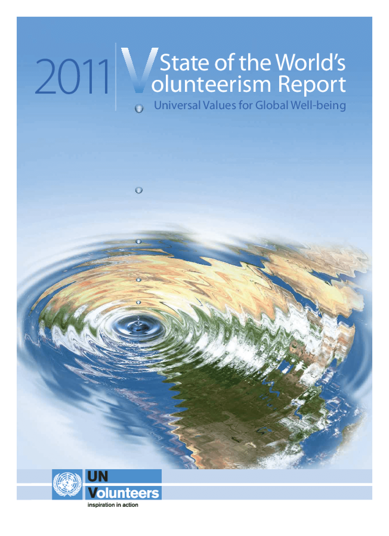State of the World's Volunteerism Report: Universal Values for Global Well-being
