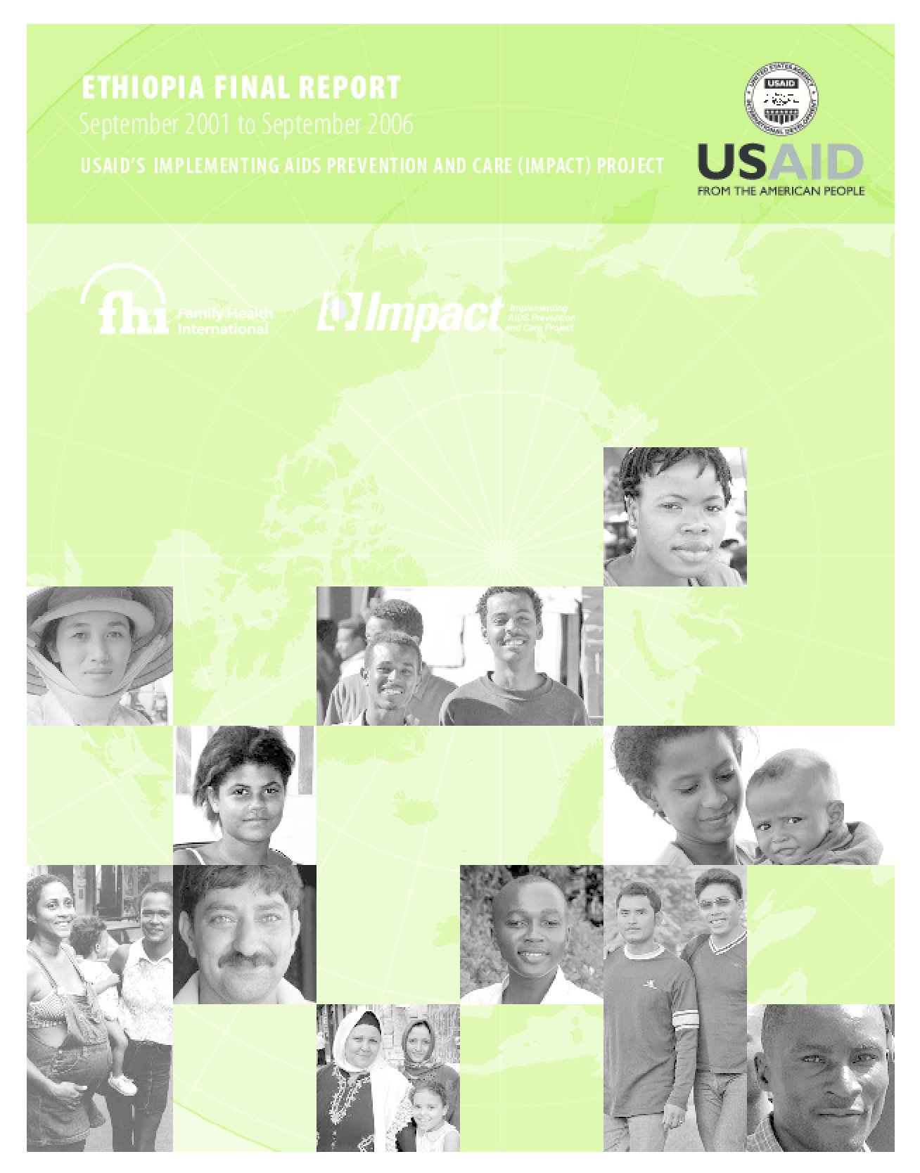 USAID's Implementing Aids Prevention and Care (imp Act) Project: Ethiopia Final Report