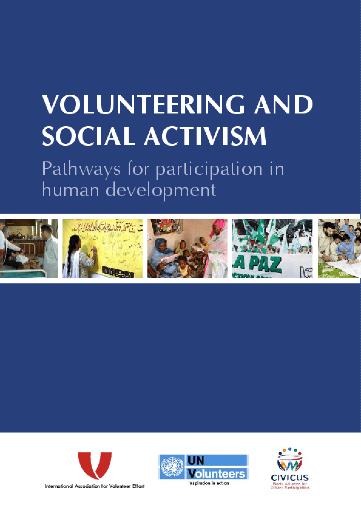 Volunteering and Social Activism: Pathways for Participation in Human Development