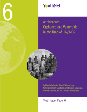 Adolescents: Orphaned and Vulnerable in the Time of HIV/AIDS