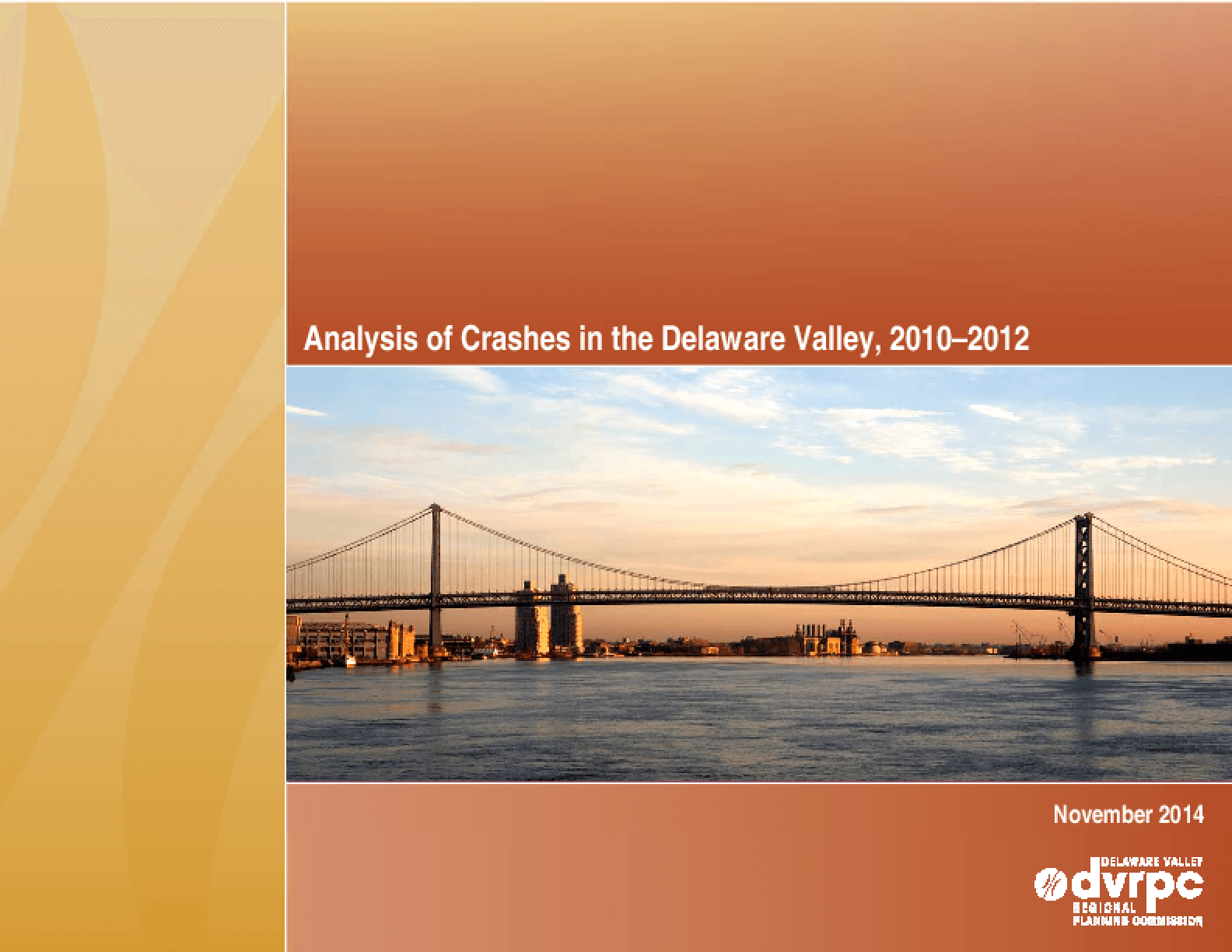 Analysis of Crashes in the Delaware Valley, 2010 - 2012