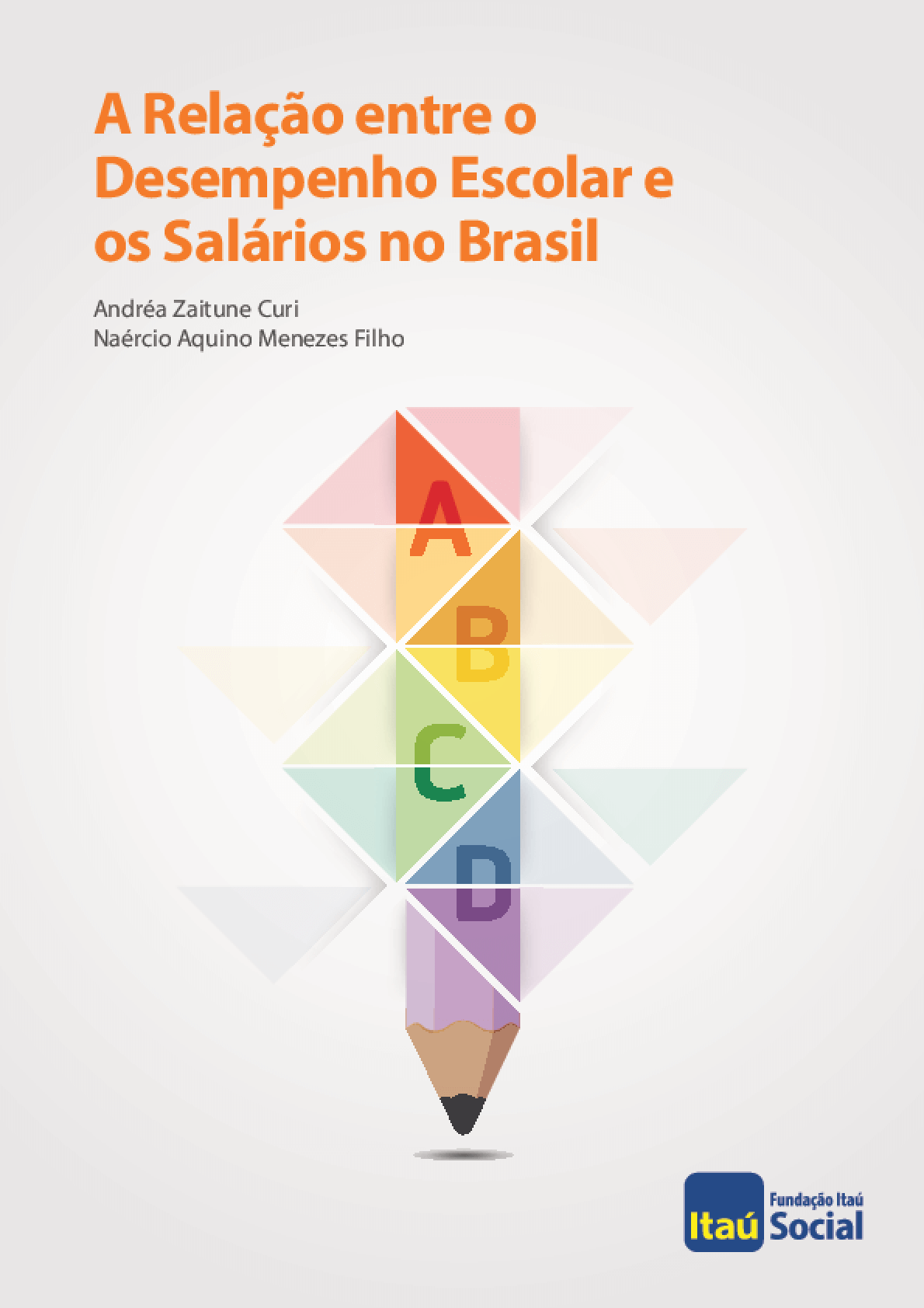 A relação entre o desempenho escolar e os salários no Brasil