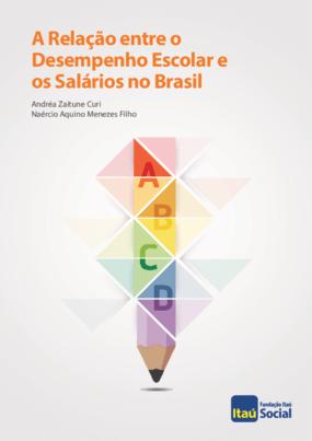 A relação entre o desempenho escolar e os salários no Brasil