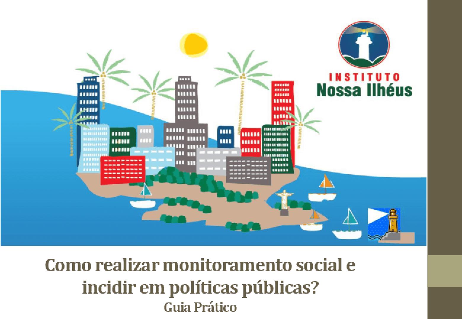 Guia prático: como fazer monitoramento social e incidir em políticas públicas?