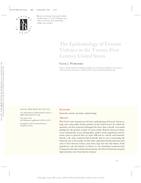 The Epidemiology of Firearm Violence in the Twenty-First Century United States
