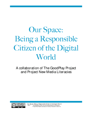 Our Space: Being a Responsible Citizen of the Digital World
