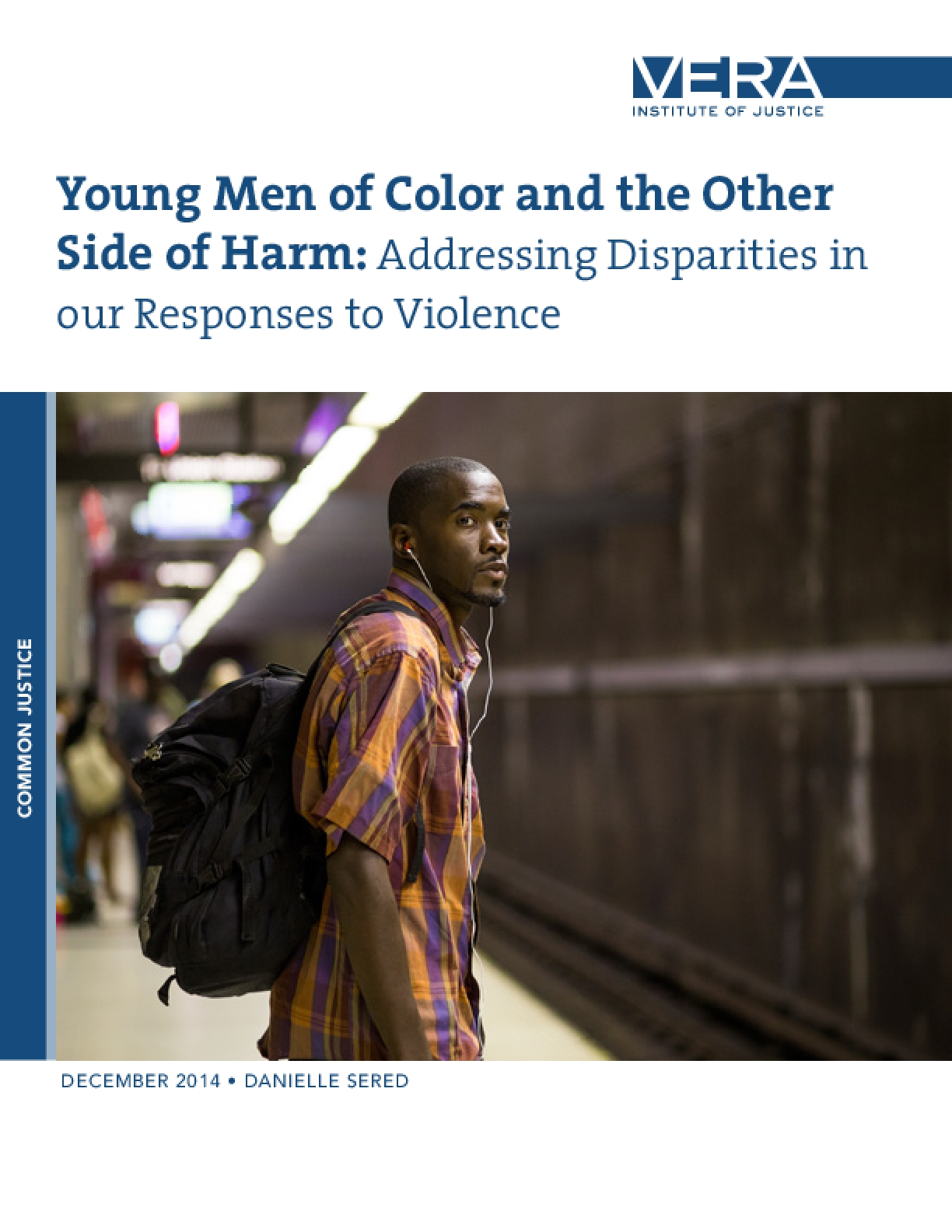 Young Men of Color and the Other Side of Harm: Addressing Disparities in our Responses to Violence