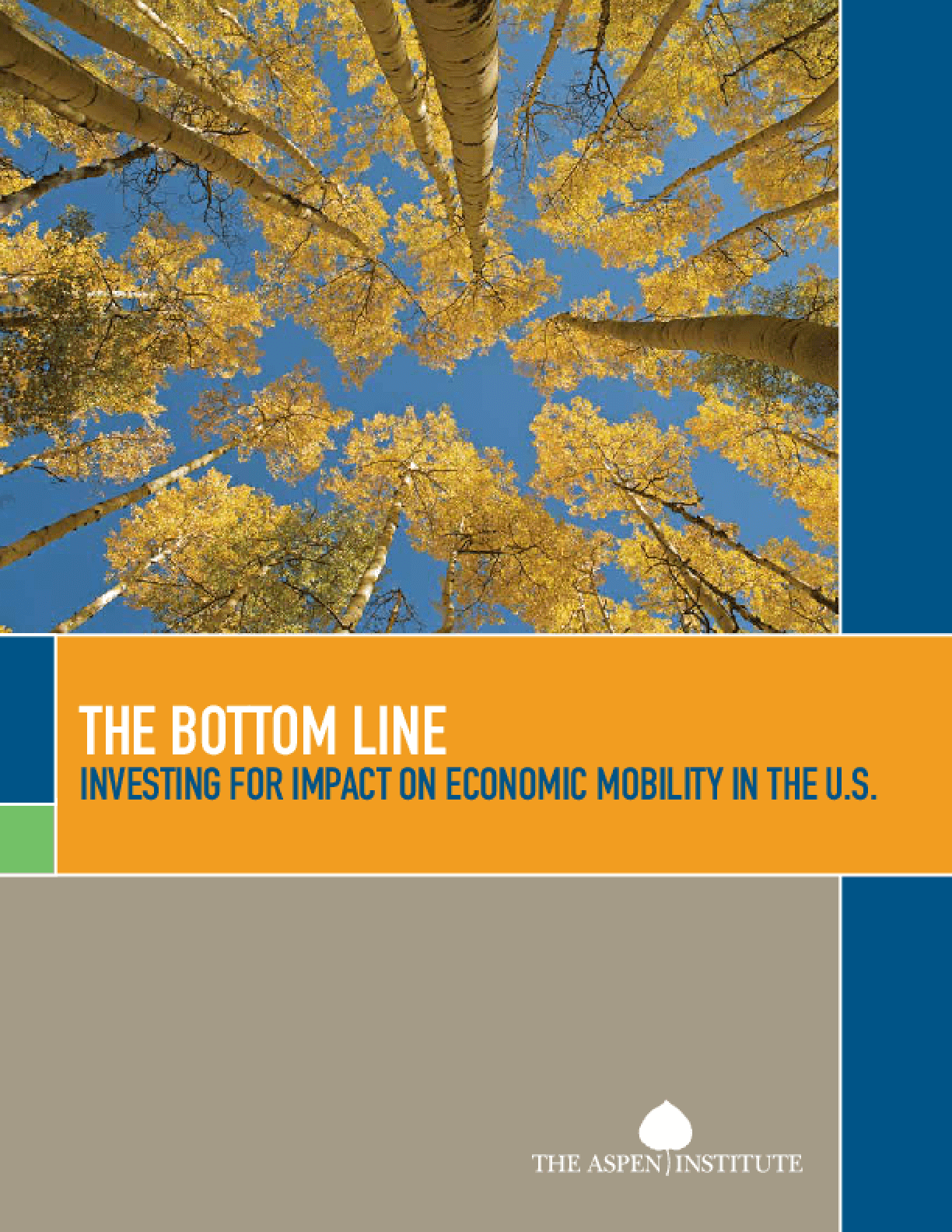 The Bottom Line: Investing for Impact on Economic Mobility in the U.S.