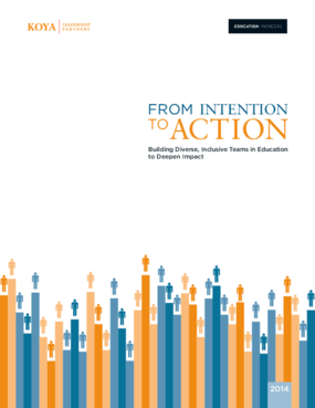 From Intention to Action: Building Diverse, Inclusive Teams in Education to Deepen Impact