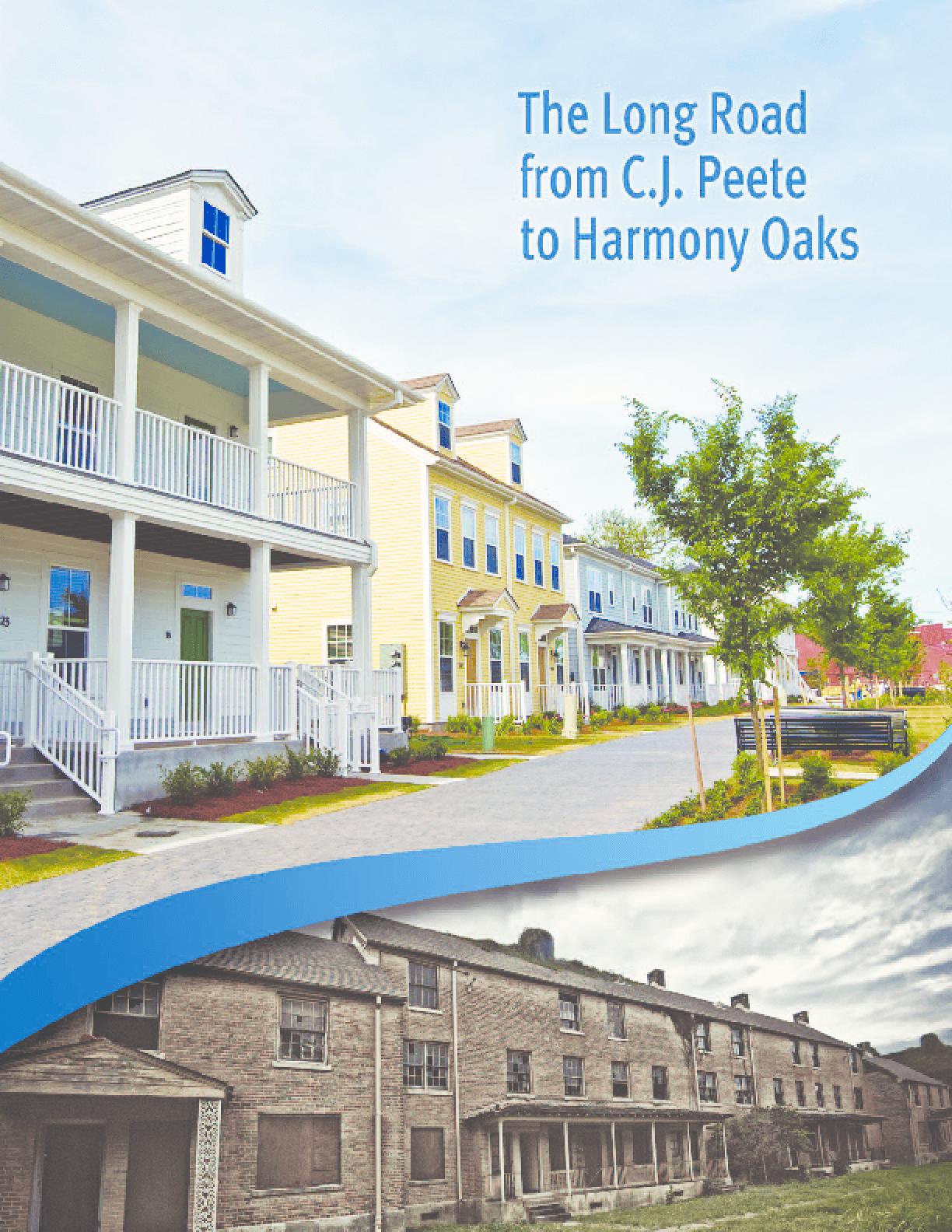 The Long Road from C.J. Peete to Harmony Oaks